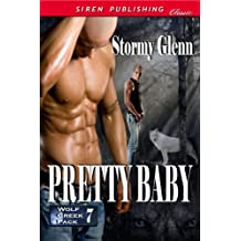 Pretty Baby [Wolf Creek Pack 7] (Siren Publishing Classic ManLove)