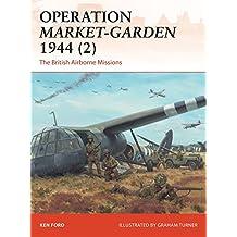 Operation Market-Garden 1944 2: The British Airborne Missions (Campaign)