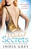 Wicked Secrets (The Fitzroy Legacy - Book 1) by India Grey