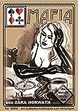 the MARYLIN MAFIA MOB - ein illustriertes Kartenspiel von Sara Horwath (Tischkalender 2019 DIN A5 hoch): Tauchen Sie ein in gefährliche und ... 14 Seiten ) (CALVENDO Menschen)