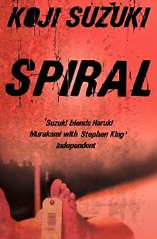 Spiral by [Suzuki, Koji]