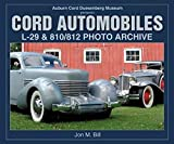 [(Cord Automobiles : L-29 and 810/812 Photo Archive)] [By (author) Jon M Bill] published on (May, 2004)