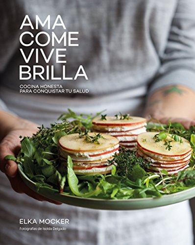 Ama, come, vive, brilla por From Lunwerg Editores