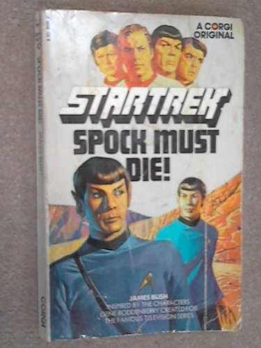 Cover of Spock Must Die (Star Trek)