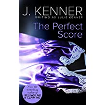 The Perfect Score (Mills & Boon Spice)