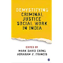 Demystifying Criminal Justice Social Work in India