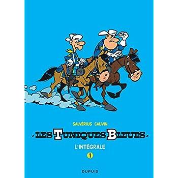 Les Tuniques Bleues - L'intégrale - tome 1