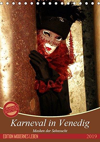Masken der Sehnsucht - Karneval in Venedig (Tischkalender 2019 DIN A5 ()