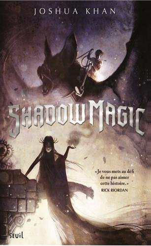 Shadow magic (1) : Shadow Magic