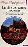 La ville des Temps Modernes : De la Renaissance aux Révolutions