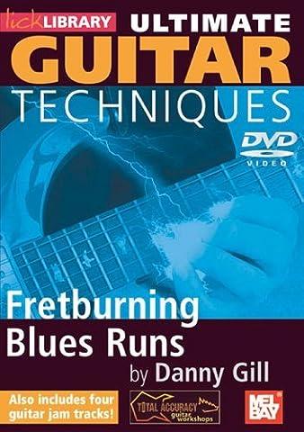 Danny Gill - Ultimate Guitar Techniques - Fretburning Blues Runs [DVD] [NTSC]