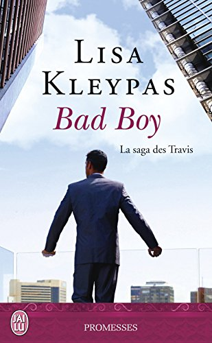 La saga des Travis (Tome 2) - Bad Boy par Lisa Kleypas