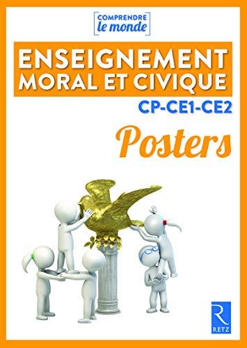 Posters Enseignement moral et civique CP-CE1-CE2 par Benoit Falaize