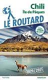 Guide du Routard Chili Île de Pâques 2020/21
