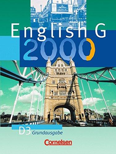 English G 2000 - Grundausgabe D: English G 2000, Ausgabe D, Bd.3, Schülerbuch, 7. Schuljahr, Grundausg.
