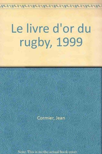Le livre d'or du rugby, 1999 par Albaladejo