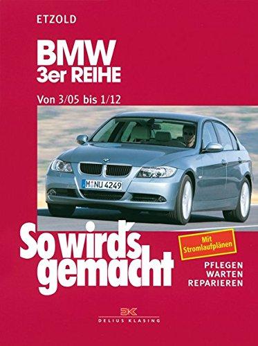 Preisvergleich Produktbild BMW 3er Reihe E90 3/05-1/12: So wird's gemacht - Band 138