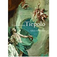 [(Giambattista Tiepolo: Fifteen Oil Sketches )] [Author: Giovanni Battista Tiepolo] [Jun-2005]