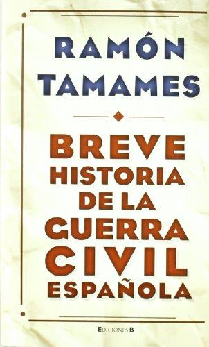 Breve historia de la Guerra Civil española (NO FICCIÓN)