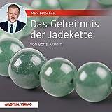 Das Geheimnis der Jadekette - Boris Akunin