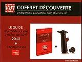 Coffret découverte Revue du vin de France 2012 : L'indispensable pour acheter malin et servir le vin