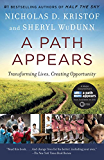 A Path Appears: Transforming Lives, Creating Opportunity