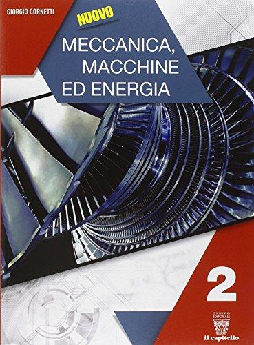 Nuovo meccanica macchine ed energia. Con e-book. Con espansione online. Per gli Ist. tecnici industriali: 2