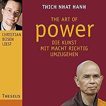 The Art of Power: Die Kunst, mit Macht richtig umzugehen