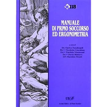 Manuale Di Primo Soccorso Ed Ergonometria