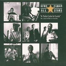 Toda Cuba Le Gusta by Afro Cuban All Stars (1997-08-02)