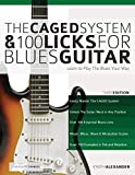 The CAGED System and 100 Licks for Blues Guitar: Learn To Play The Blues Your Way