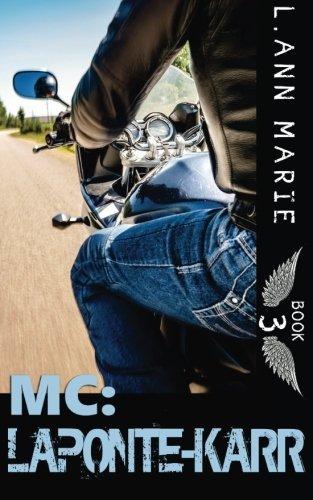 MC: LaPonte-Karr: Book 3 (Volume 3) by L. Ann Marie (2015-05-09)