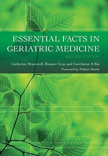 ESSENTIAL FACTS IN GERIATRIC MEDICINE 2e 2nd edition by Bracewell, Catherine, Gray, Rosaire (2010) Taschenbuch