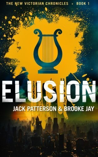 elusion-the-new-victorian-chronicles-volume-1-by-patterson-jack-jay-brooke-2014-paperback