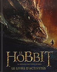 Le Hobbit, la bataille des cinq armées : Le livre d'activités