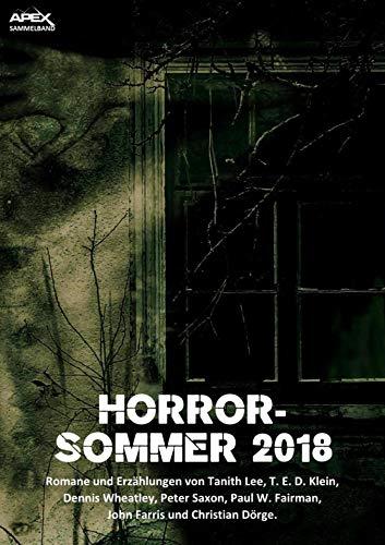HORROR-SOMMER 2018: Horror-Romane und -Erzählungen auf über 1000 Seiten! - Sommer Dennis