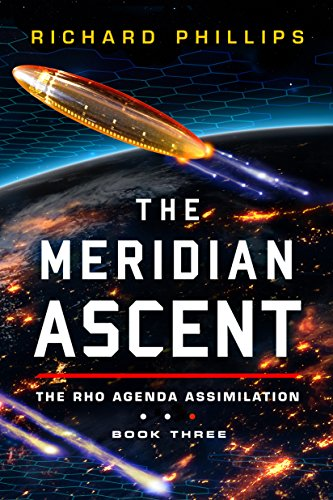 the-meridian-ascent-rho-agenda-assimilation-book-3-english-edition