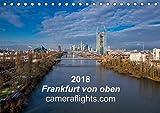 Frankfurt von oben (Tischkalender 2018 DIN A5 quer): Innovative Luftaufnahmen von Frankfurt am Main (Monatskalender, 14