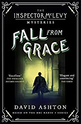 Fall From Grace: An Inspector McLevy Mystery 2 by David Ashton (2016-05-05)