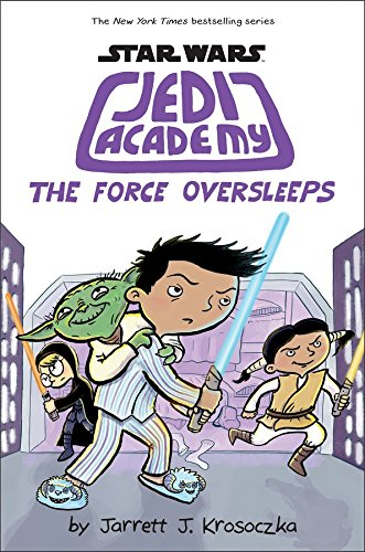 Star Wars: Jedi Academy 05: The Force Oversleeps