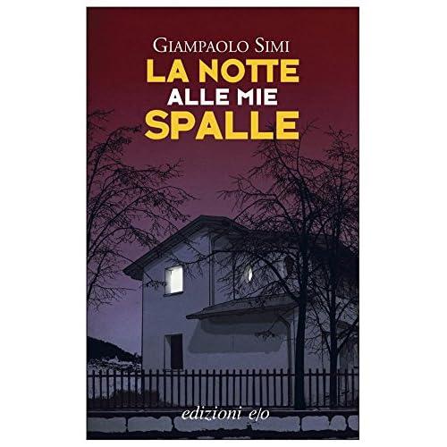 La Notte Alle Mie Spalle (Dal Mondo)