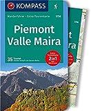 KOMPASS Wanderführer Piemont, Valle Maira: Wanderführer mit Extra-Tourenkarte 1:35.000, 35 Touren, GPX-Daten zum Download. - Oswald Stimpfl, Renato Botte