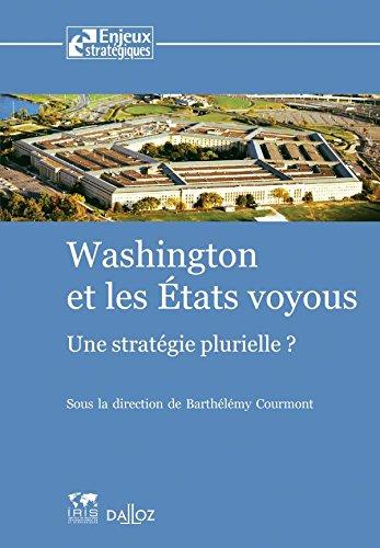 washington-et-les-tats-voyous-une-stratgie-plurielle-1re-d