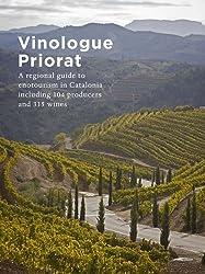 Vinologue Priorat: A Regional Guide to Enotourism in Catalonia Including 104 Producers and 315 Wines by Hudin, Miquel, Varela Serra, Èlia (2014) Paperback