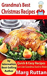 Grandma's Best Christmas Recipes (Grandma's Best Recipes Book 8) (English Edition)