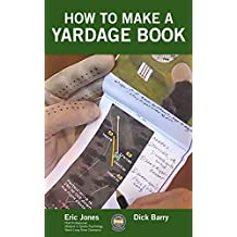 How To Make A Yardage Book (English Edition)