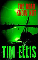 The Dead Know Not (Parish & Richards Book 7) (English Edition)