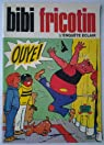 Bibi Fricotin l'enquête éclair - 102 - par Lacroix