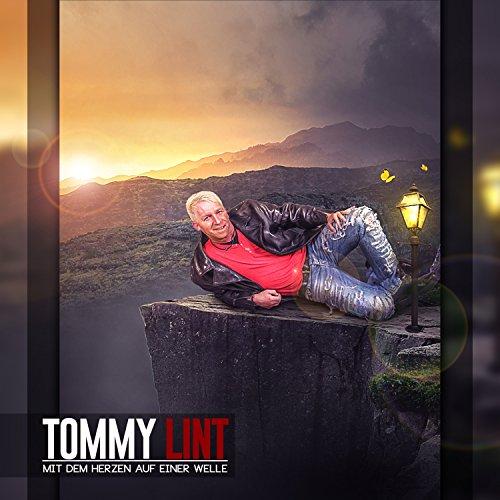 Tommy Lint - Mit dem Herzen auf einer Welle