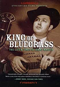 Jimmy Martin: King Of Bluegrass - The Life And Times [DVD]